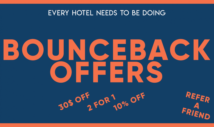 Every Hotel needs to be doing Bounceback Offers